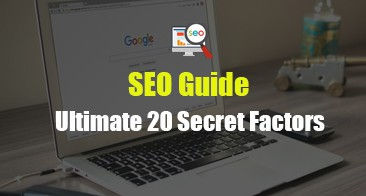 SEO Guide Best Ultimate 20 Secret Factors for Beginners 2020
