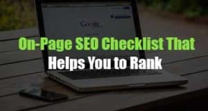 On-Page SEO Checklist That Helps You to Rank (2020)