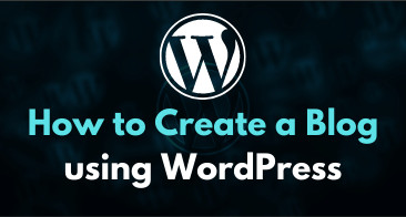 How to Start a Blog in WordPress in Minutes (2021 Updated)